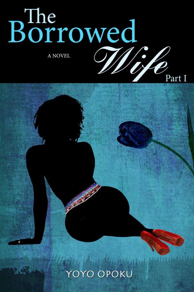 The Borrowed Wife Part I